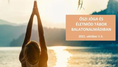 Őszi Jóga és Életmód Tábor a Balatonnál – 2021. október 1-3.